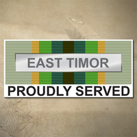 AUSTRALIAN ASM 1975+ (EAST TIMOR) MEDAL DECAL - PROUDLY SERVED | 150MM X 65MM | AUSSIE | PRIDE | MILITARY